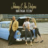 Johnny & The Dodgers: Matkaa Teen