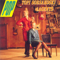 Agents / Sorsakoski, Topi : Pop