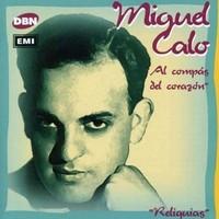 Caló, Miguel: Al Compas Del Corazon