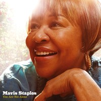 Staples, Mavis: You Are Not Alone