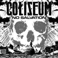 Coliseum : No Salvation