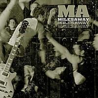 Miles Away: Miles Away
