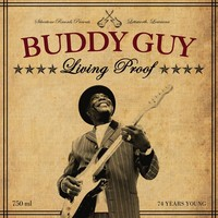 Guy, Buddy: Living proof