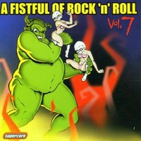 V/A: Fistful of Rock 'N' Roll, Vol. 7