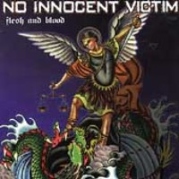 No Innocent Victim: Flesh & blood