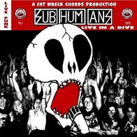 Subhumans (UK): Live in a dive