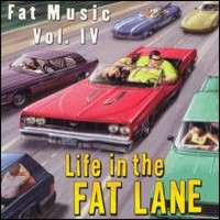 V/A : Vol. 4 - Life In The Fat Lane