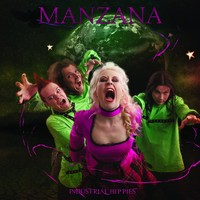 Manzana: Industrial Hippies