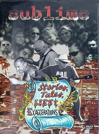 Sublime: Stories Tales Lies & Exaggerations