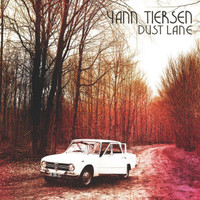 Tiersen, Yann: Dust lane