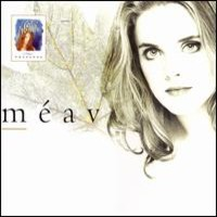 Ní Mhaolchatha, Méav: Celtic Woman Presents: Méav