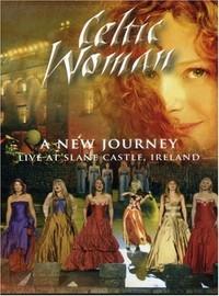 Celtic Woman: New Journey: Live at Slane Castle