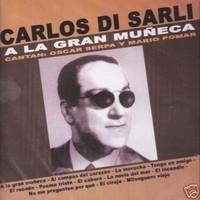 Di Sarli, Carlos: A La Gran Muneca