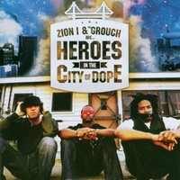 Zion I: Heroes in the City of Dope