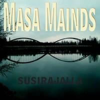 Masa Mainds: Susirajalla