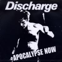 Discharge: Apocalypse Now