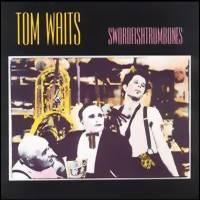 Waits, Tom: Swordfishtrombones