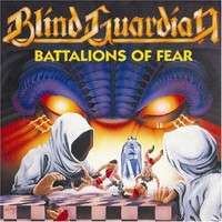 Blind Guardian : Battalions of fear -remastered-