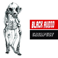 Black Audio : Catapult