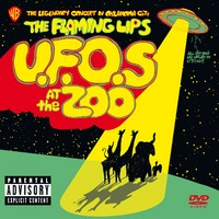 Flaming Lips : Ufos At The Zoo