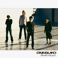Crumbland: Should I tell you?