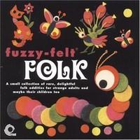 V/A: Fuzzy Felt Folk