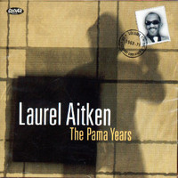 Aitken, Laurel: Pama Years