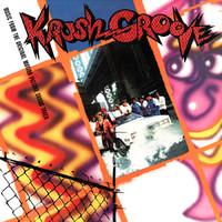 Soundtrack: Krush Groove