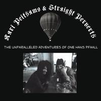 Peitsamo, Kari: Unparalleled Adventures Of One Hans Pfaall