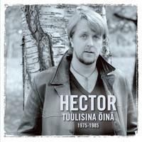 Hector: Tuulisina öinä - 1975-1985