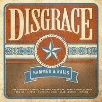 Disgrace: Hammer & nails