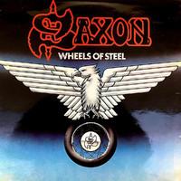 Saxon : Wheels Of Steel