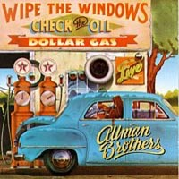 Allman Brothers Band : Wipe the Windows, Check the Oil, Dollar Gas