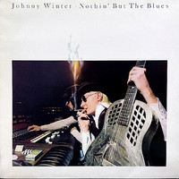 Winter, Johnny : Nothin' But The Blues