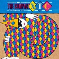 XTC: Compact XTC: The Singles 1978-85