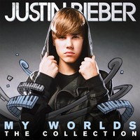 Bieber, Justin: My worlds - The collection
