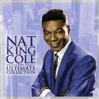 Cole, Nat King: Ultimate collection