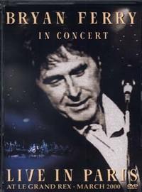 Ferry, Bryan: Paris concert