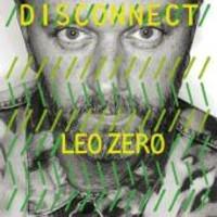 Zero Leo: Disconnect