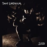 Lindholm, Dave: Sissi