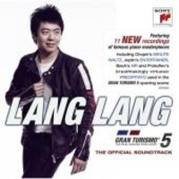 Soundtrack / Lang Lang : Gran Turismo 5: the official soundtrack