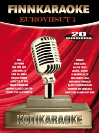 Karaoke: Finnkaraoke - Euroviisut 1