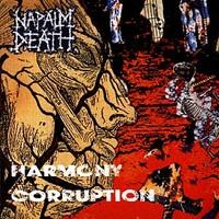 Napalm Death : Harmony Corruption