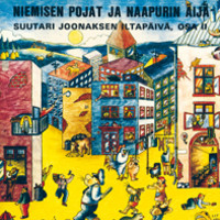 V/A: Niemisen Pojat Ja Naapurin Äijä - Suutari Joonaksen Iltapäivä Osa 2