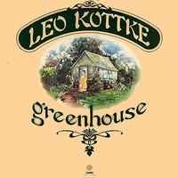 Kottke, Leo: Greenhouse