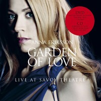 Eriksson, Anna : Live at Savoy + Special garden of love -dvd+cd