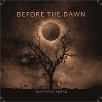 Before The Dawn : Deathstar rising