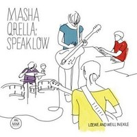 Qrella, Masha: Speak low