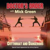 Doctor's Order With Mick Green & Johnny : Cutthroat & dangerous
