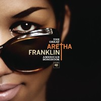Franklin, Aretha: The Great American Songbook
